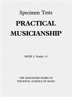 Associated Board Practical Musicianship: Specimen Tests Book I Grades 1-5 Books |