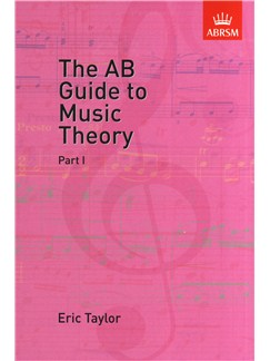 The AB Guide To Music Theory Part I Libro |