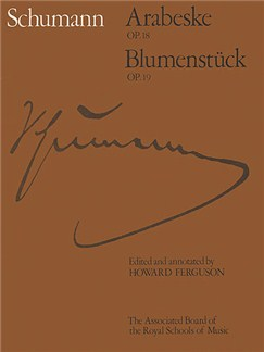 Robert Schumann: Arabeske Op.18 / Blumenstuck Op.19 Books | Piano