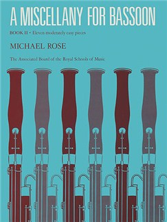Michael Rose: A Miscellany For Bassoon Book II Books | Bassoon, Piano Accompaniment