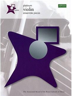 ABRSM Music Medals: Violin Ensemble Pieces - Platinum Books | Violin