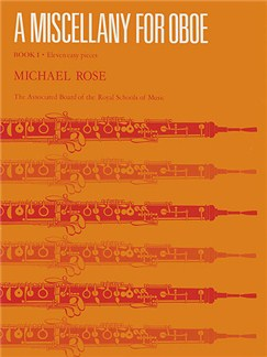 Michael Rose: A Miscellany For Oboe Book 1 Books | Oboe, Piano Accompaniment