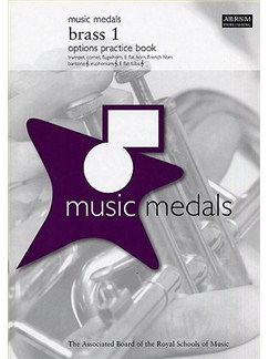ABRSM Music Medals: Brass 1 Options Practice Book Books |