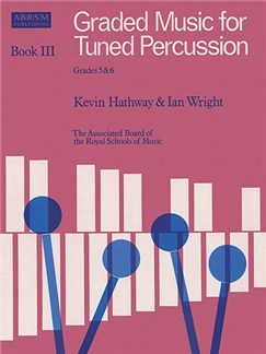 Graded Music For Tuned Percussion - Book III Grades 5-6 Livre | Percussion