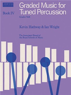 Graded Music For Tuned Percussion - Book IV Grades 7-8 Books | Xylophone, Marimba