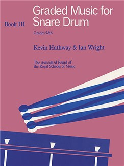 Graded Music For Snare Drum - Book 3 Grades 5-6 Books | Percussion
