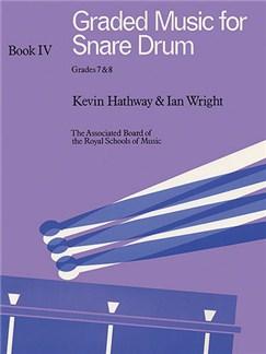 Graded Music For Snare Drum - Book 4 Grades 7-8 Books | Percussion