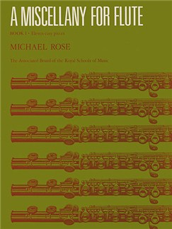 Michael Rose: A Miscellany For Flute Book I Books | Flute, Piano Accompaniment