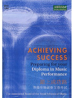 Achieving Success: Preparing For Your Diploma In Music Performance (NTSC DVD) DVDs / Videos | All Instruments
