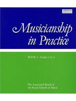 Musicianship In Practice Book 1 Grades 1-3 Books | All Instruments