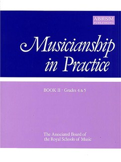 Musicianship In Practice Book 2 Grades 4-5 Books | All Instruments