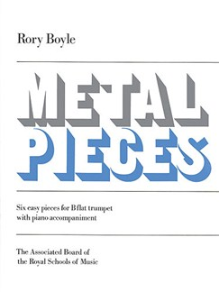 Rory Boyle: Metal Pieces Books | Trumpet, Piano Accompaniment