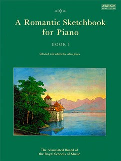 A Romantic Sketchbook For Piano - Book I Books | Piano