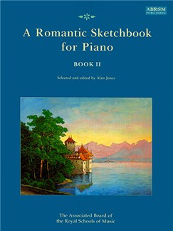 A Romantic Sketchbook For Piano Book II Books | Piano