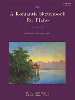 A Romantic Sketchbook For Piano - Book IV Books | Piano