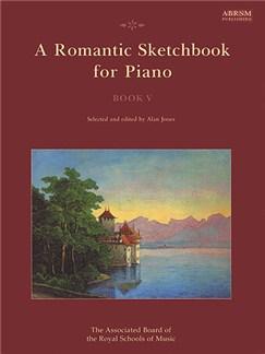 A Romantic Sketchbook For Piano - Book V Books | Piano