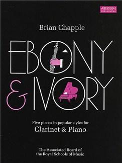 Brian Chapple: Ebony And Ivory Books | Clarinet, Piano Accompaniment