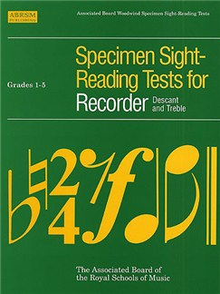 Specimen Sight-Reading Tests For Recorder Grades 1-5 Books | Soprano (Descant) Recorder/Alto (Treble) Recorder
