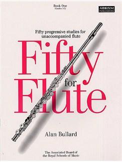 Alan Bullard: Fifty For Flute Book 1 Books | Flute