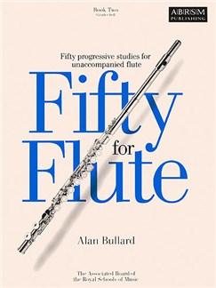 Alan Bullard: Fifty For Flute Book 2 Books | Flute