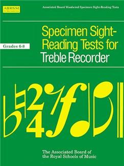 Specimen Sight-Reading Tests For Treble Recorder Grades 6-8 Books | Alto (Treble) Recorder