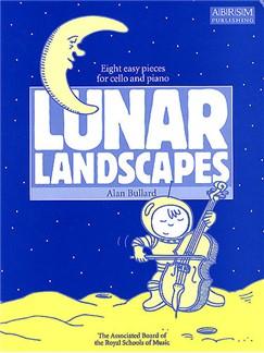 Alan Bullard: Lunar Landscapes Books | Cello, Piano Accompaniment