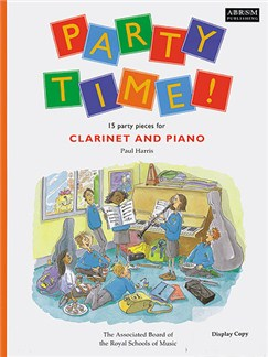 Paul Harris: Party Time! 15 Party Pieces For Clarinet And Piano Books | Clarinet, Piano Accompaniment