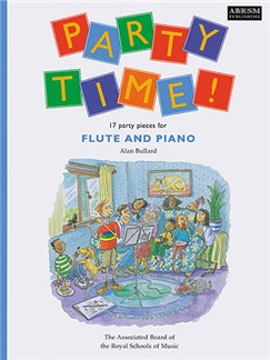 Alan Bullard: Party Time! 17 Party Pieces For Flute And Piano Books | Flute, Piano Accompaniment