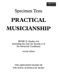 ABRSM Practical Musicianship: Specimen Tests Book II Grades 6-8 Books |