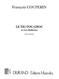 Francois Couperin: Le Tic-Toc-Choc Ou Les Maillotins Books | Piano