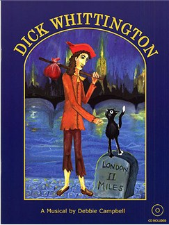 Debbie Campbell: Dick Whittington (Teacher's Book And CD) Books and CDs | Piano, Vocal & Guitar