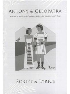Debbie Campbell: Antony & Cleopatra - Script & Lyrics (12 Pack) Books | Voice