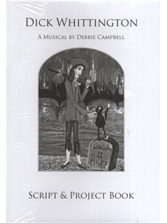 Debbie Campbell: Dick Whittington - Revised Script/Project Book (12 Pack) Books | Voice