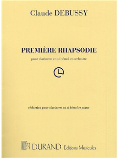 Claude Debussy: Premiere Rhapsodie (Clarinet and Piano) Books | Clarinet, Piano Accompaniment