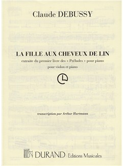Claude Debussy: La Fille Au Cheveux De Lin (Violin and Piano) Books | Violin, Piano Accompaniment