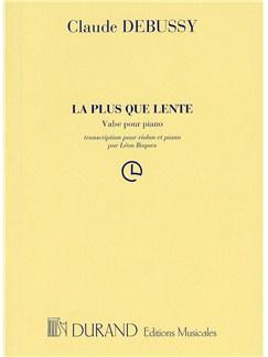 Claude Debussy: La Plus Que Lente (Violin and Piano) Books | Violin, Piano Accompaniment