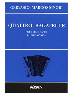 Gervasio Marcosignori: Quattro Bagatelle Books | Accordion