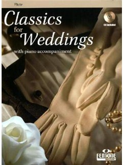 Classics For Weddings - Flute (Book And CD) Books and CDs | Flute, Piano Accompaniment