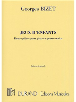 Georges Bizet: Jeux D'enfants (Durand Edition) Books | Piano Duet