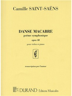 Camille Saint-Saens: Danse Macabre Op.40 (Violin and Piano) Books | Violin, Piano Accompaniment