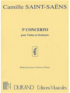 Camille Saint-Saens: Concerto No.3 Op.61 (Violin and Piano) Books | Violin, Piano Accompaniment