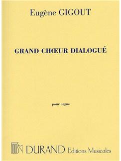 Eugene Gigout: Grand Choeur Dialogue (Organ) Books | Organ