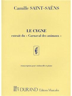 Camille Saint-Saens: Le Cygne (Durand Edition) - Cello and Piano Books | Cello, Piano Accompaniment