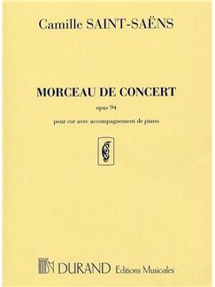 Camille Saint-Saens: Morceau De Concert Op.94 Books | Horn, Piano Accompaniment