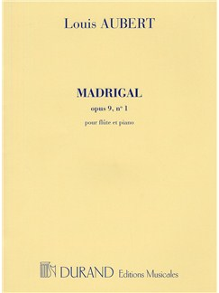 Louis Aubert: Madrigal Op.9 No. 1 Books | Flute, Piano Accompaniment