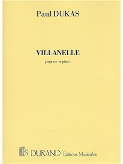 Paul Dukas: Villanelle (Horn and Piano) Books | French Horn