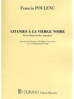 Francis Poulenc: Litanies A La Vierge Noire (Vocal Score) Books | SSA, Organ Accompaniment