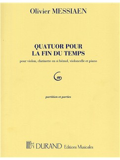 Olivier Messiaen: Quatuor Pour La Fin Du Temps (Score and Parts) Books | Chamber Group