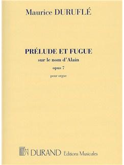 Maurice Durufle: Prelude Et Fugue Sur Le Nom D'Alain Op.7 Books | Organ