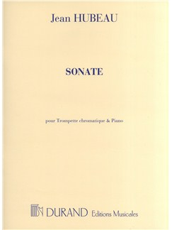 Jean Hubeau: Sonate - Trumpet/Piano Books | Trumpet, Piano Accompaniment